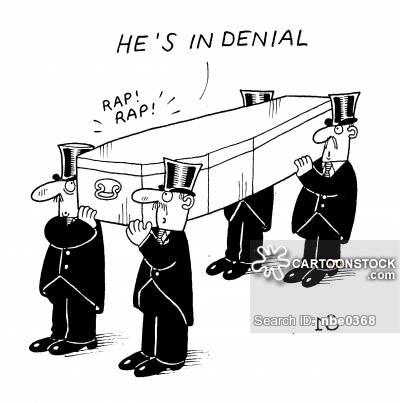 """""""He's in denial."""""""